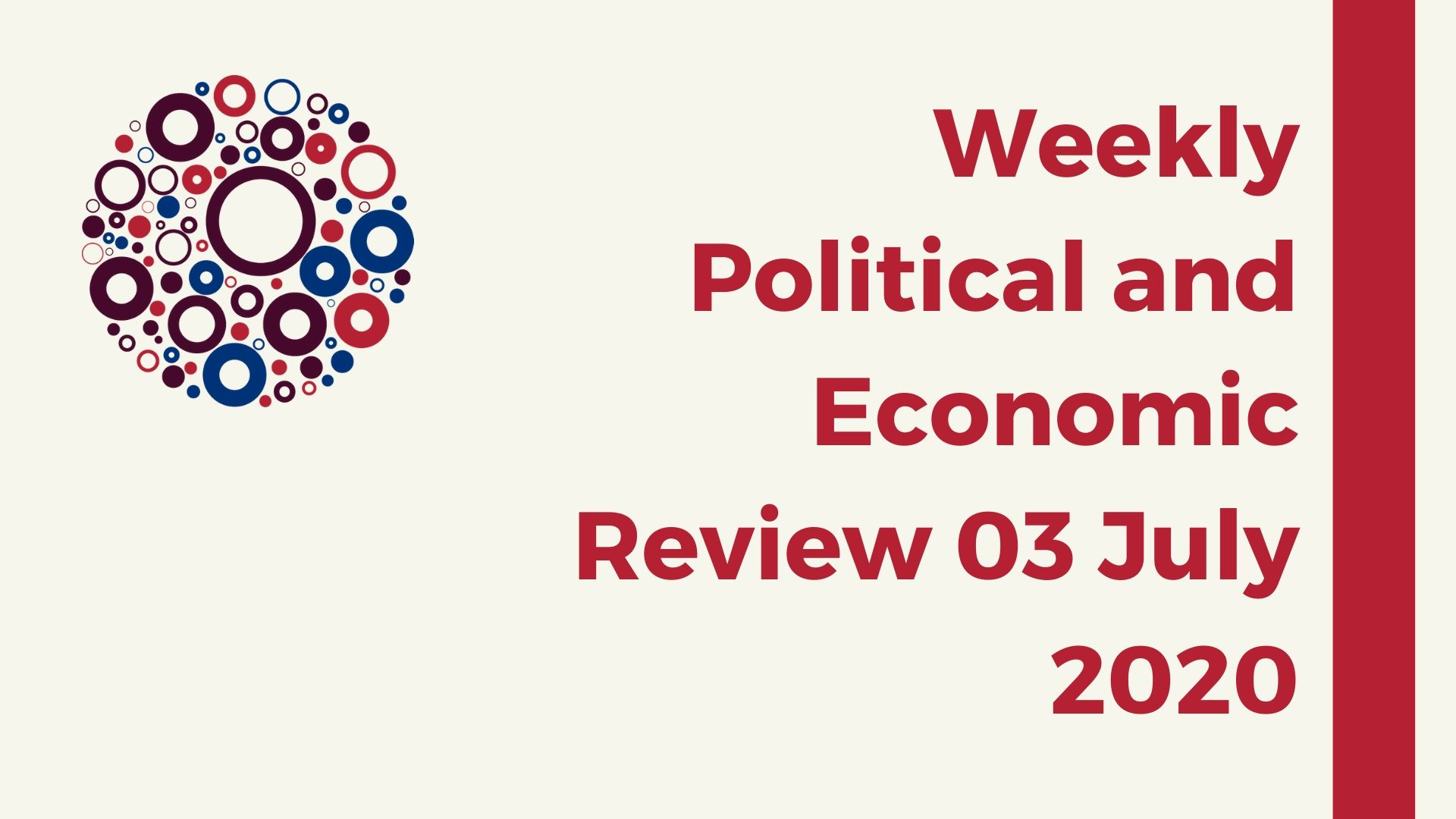 Weekly Political and Economic Review 03 July 2020