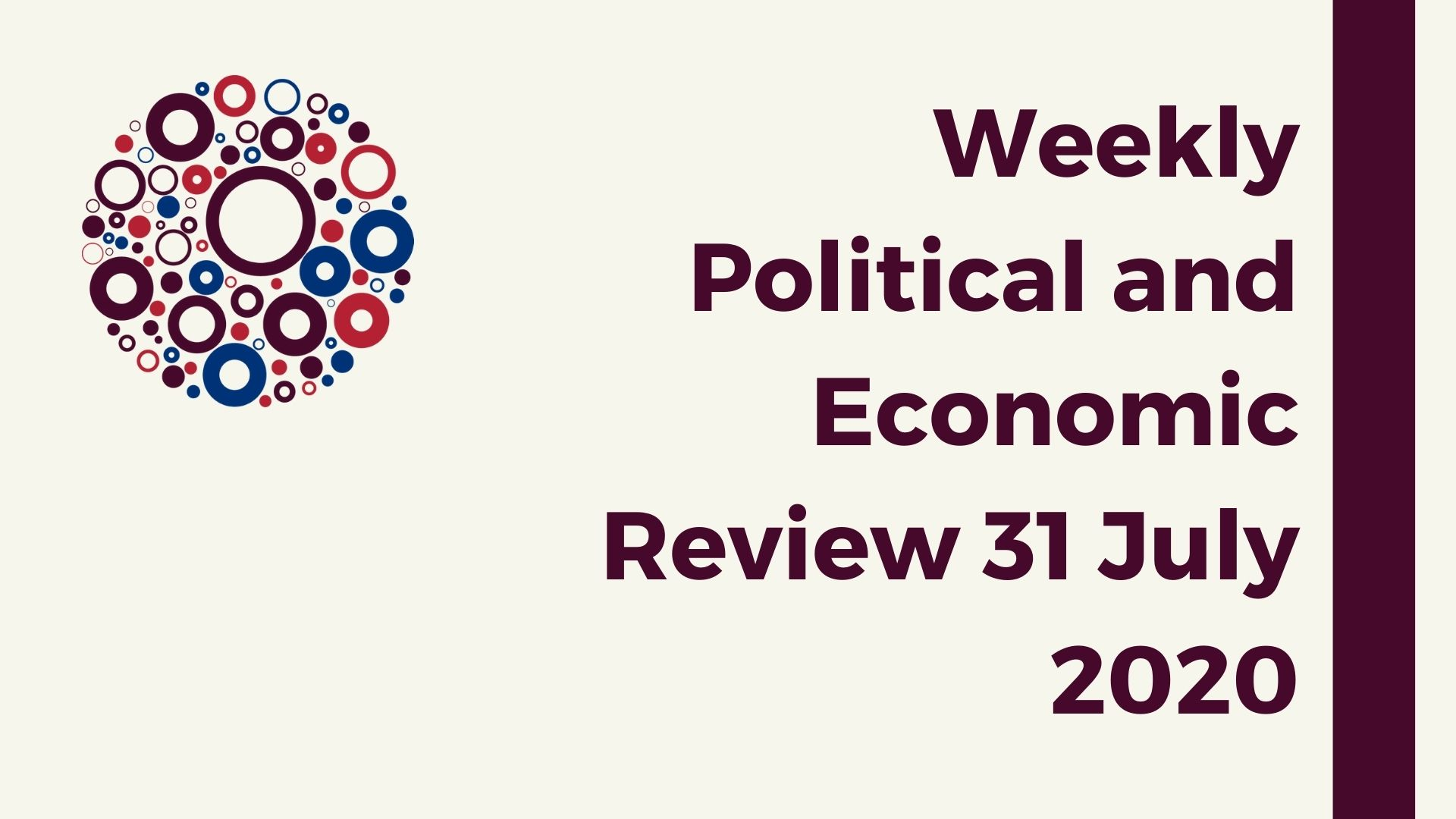 Weekly Political and Economic Review 03 August 2020