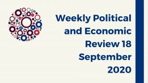 Weekly Political and Economic Review 18 September 2020