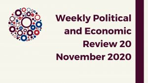 Weekly Political and Economic Review 20 November 2020
