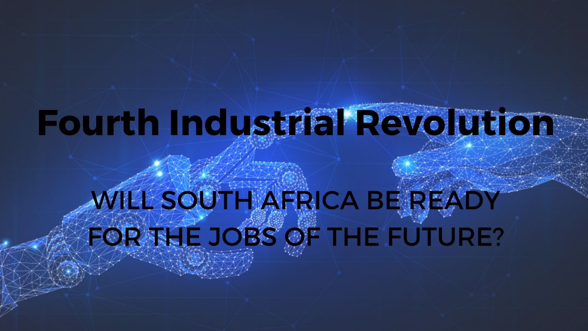 South Africa still lags far behind the Fourth Industrial Revolution