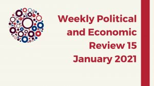Weekly Political and Economic Review 15 January 2021