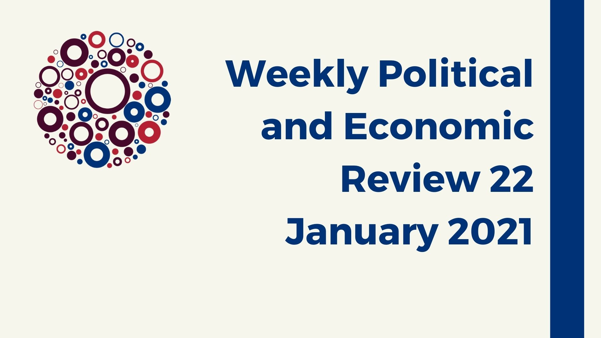 Weekly Political and Economic Review 22 January 20221