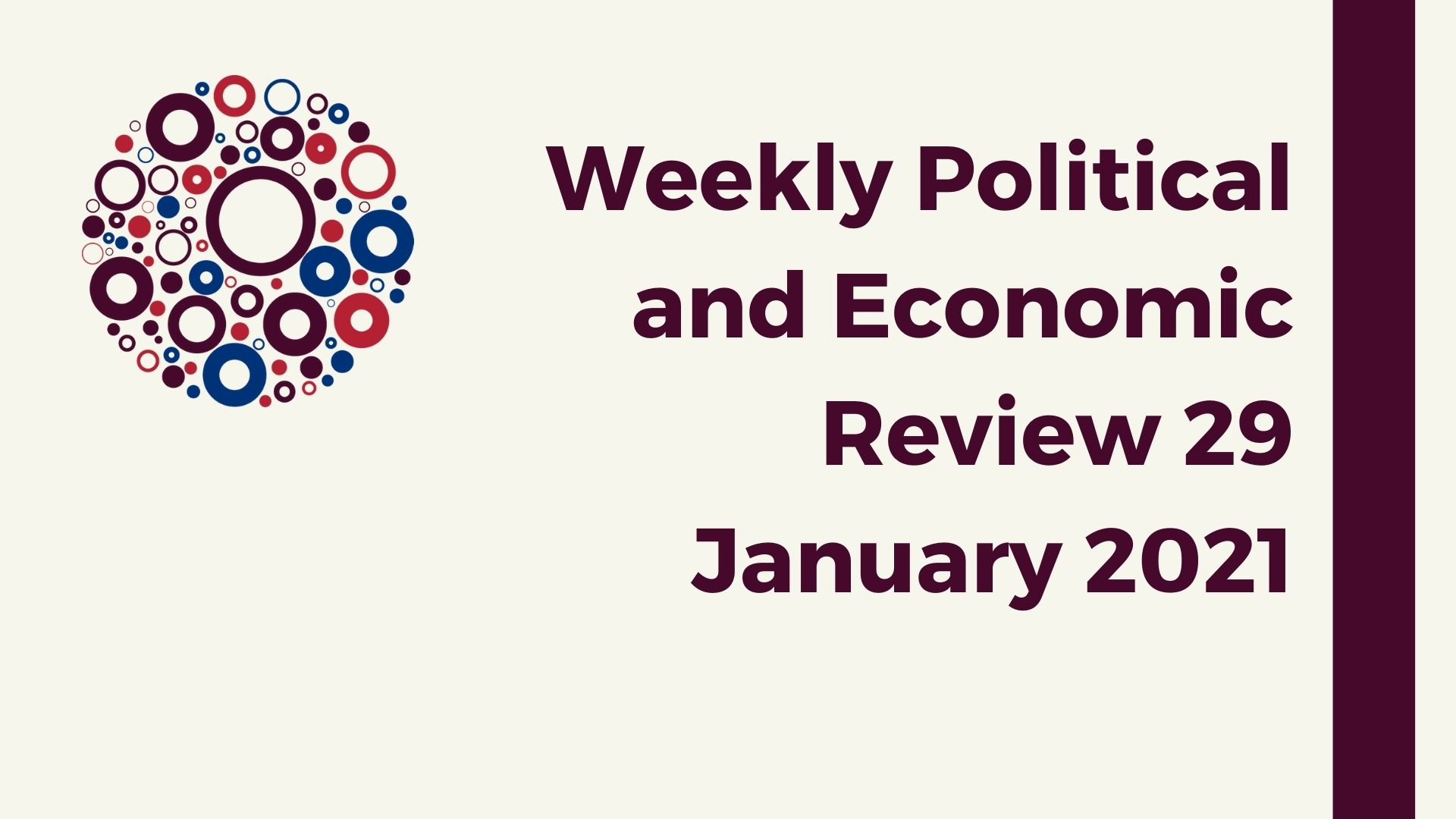Weekly Political and Economic 29 January 2021