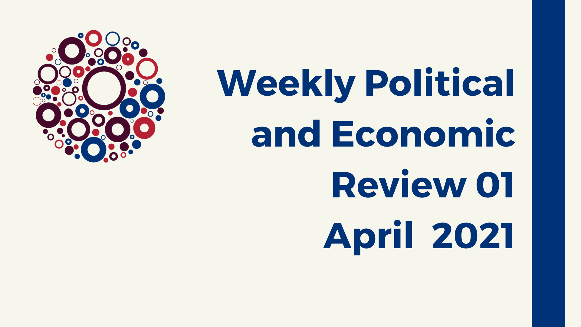 Weekly Political and Economic review 01 April 2021